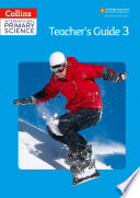Collins International Primary Science     International Primary Science Teacher s Guide 3