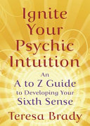 Ignite Your Psychic Intuition