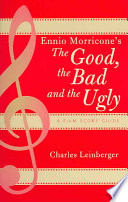 Ennio Morricone s The Good  the Bad and the Ugly