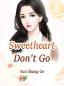 Sweetheart, Don't Go Pdf