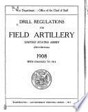 Drill Regulations for Field Artillery