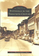 Pottsville in the Twentieth Century