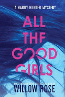 All the Good Girls Book PDF