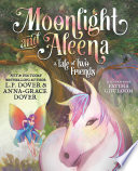 Moonlight and Aleena  A Tale of Two Friends