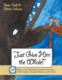 'Just Give Him the Whale!'