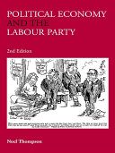 Political Economy and the Labour Party, 2nd Edition