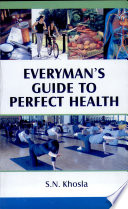 Everyman S Guide To Perfect Health