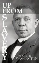Up From Slavery by Booker T  Washington Book PDF