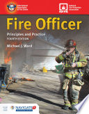 """Fire Officer: Principles and Practice"" by Michael J. Ward"