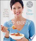 So Easy Luscious Healthy Recipes For Every Meal Of The Week PDF