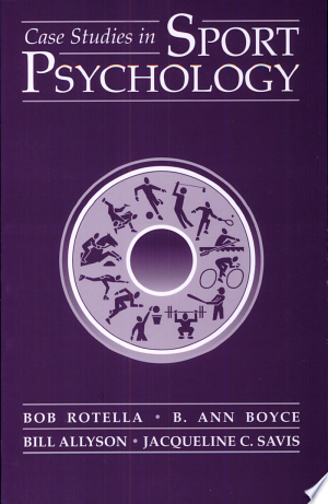 Download Case Studies in Sport Psychology Free Books - Dlebooks.net