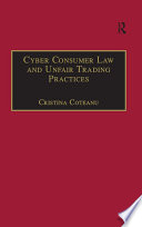 Cyber Consumer Law and Unfair Trading Practices