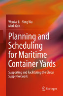 Planning and Scheduling for Maritime Container Yards Pdf/ePub eBook
