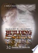 Building Your Spiritual House