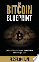 The Bitcoin Blueprint