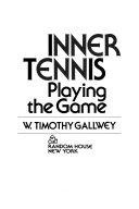 Inner tennis