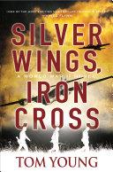 Pdf Silver Wings, Iron Cross