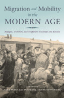 Migration and Mobility in the Modern Age