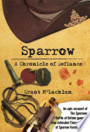 Sparrow  A Chronicle of Defiance