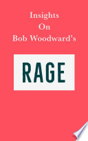 Insights on Bob Woodward's Rage