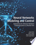 Neural Networks Modeling and Control