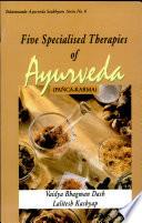 Five Specialised Therapies of Ayurveda  Pancakarma