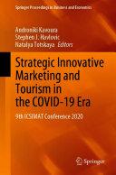 Strategic Innovative Marketing and Tourism in the COVID 19 Era