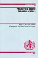 Promoting Health Through Schools