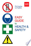 Easy Guide To Health And Safety Book PDF