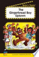 The Gingerbread Boy Uptown Book PDF