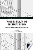 Women s Health and the Limits of Law