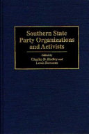 Southern State Party Organizations and Activists