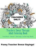 Teachers Swear Therapy Adult