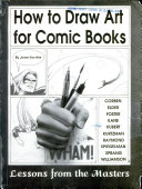 How to Draw Art for Comic Books Book