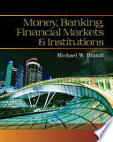 Money, Banking, Financial Markets and Institutions + Mindtap Economics, 1-term Access