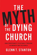 The Myth of the Dying Church