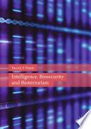 Intelligence  Biosecurity And Bioterrorism
