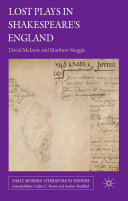 Lost Plays in Shakespeare's England [Pdf/ePub] eBook