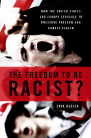 The Freedom to Be Racist