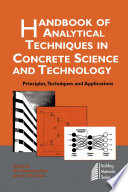 Handbook of Analytical Techniques in Concrete Science and Technology  : Principles, Techniques and Applications