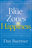 Pdf The Blue Zones of Happiness