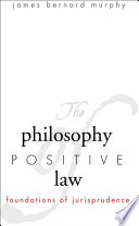 The Philosophy of Positive Law