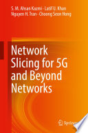 Network Slicing for 5G and Beyond Networks