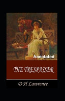 The Trespasser Annotated