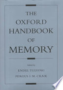 The Oxford Handbook of Memory