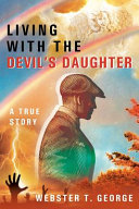 Living with the Devil s Daughter