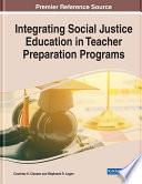 Integrating Social Justice Education in Teacher Preparation Programs Book