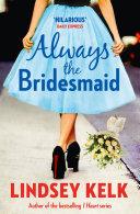 Always the Bridesmaid Pdf/ePub eBook