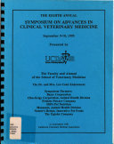 The Eighth Annual Symposium on Advances in Clinical Veterinary Medicine