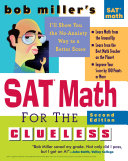 Bob Miller's SAT Math for the Clueless, 2nd ed: The Easiest ...